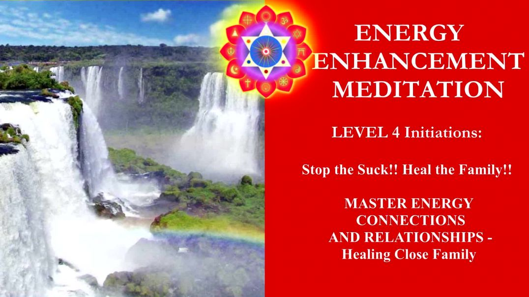 Energy Enhancement Meditation Level 4