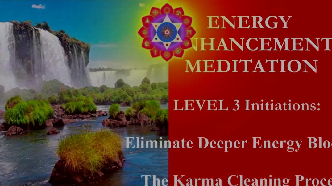Energy Enhancement Meditation Level 3