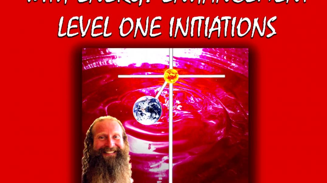 Energy Enhancement Gain Super Energy With Level One Initiations!!!