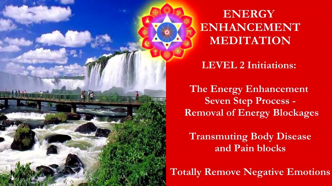 Energy Enhancement Meditation Level 2