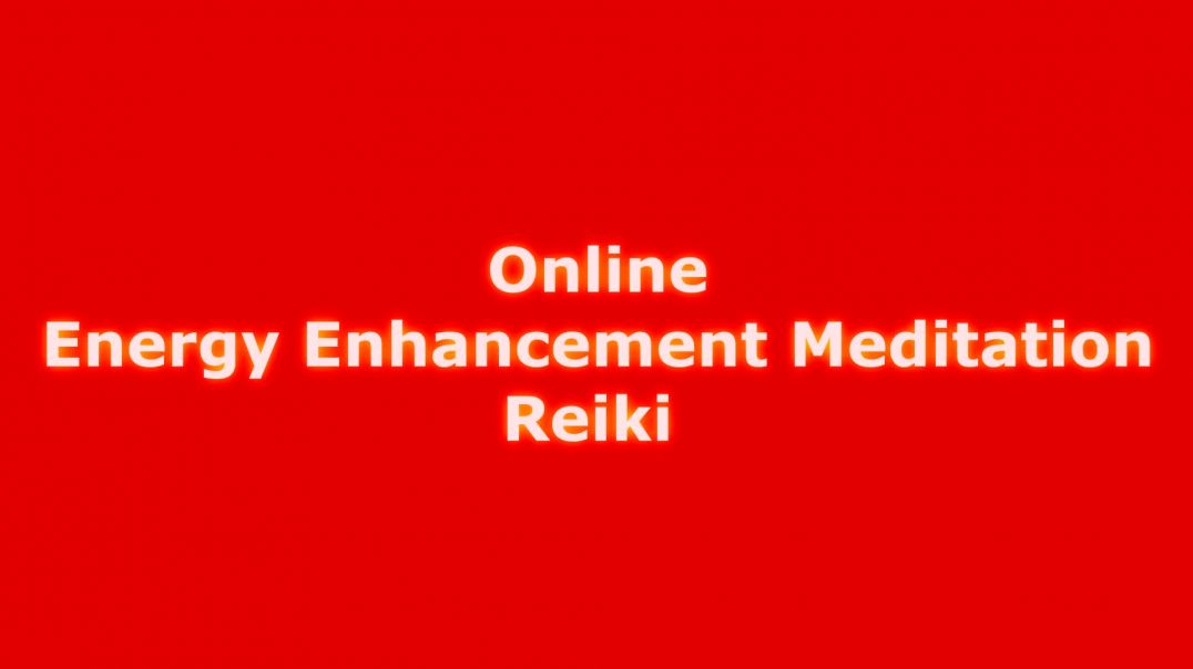 Energy Enhancement Meditation Reiki